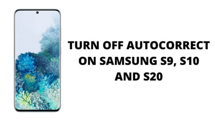 turn off autocorrect on samsung s20